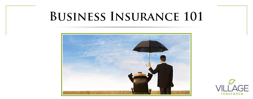 Business Insurance 101