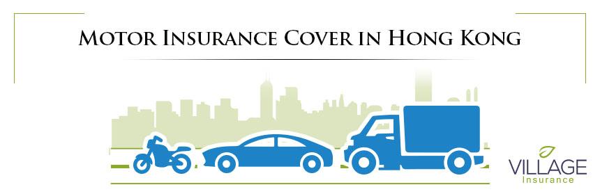 Motor Insurance Cover in Hong Kong