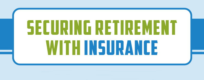 Securing Your Retirement with Life Insurance