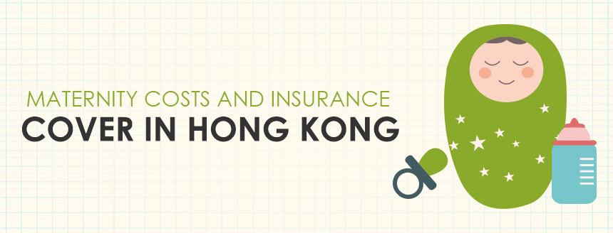Infographic: Maternity Cost & Insurance in Hong Kong