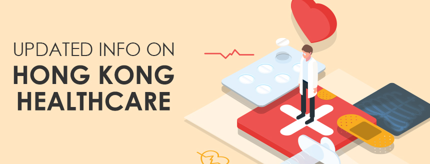 Updated Information on Hong Kong Healthcare