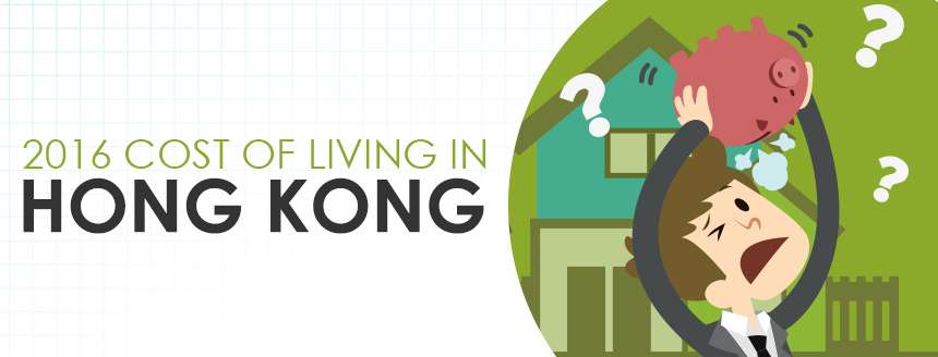 Cost of Living in Hong Kong: 2016
