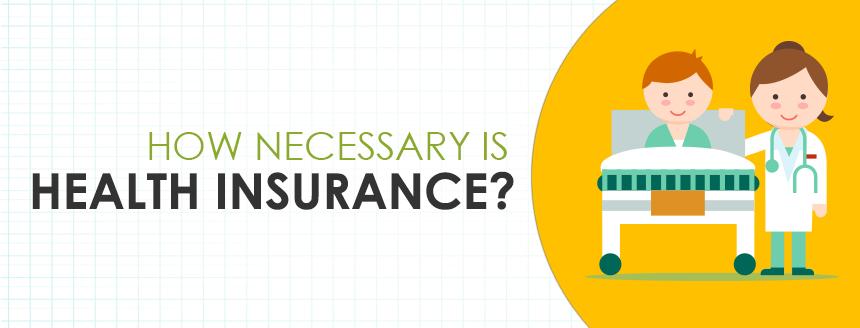Do You Really Need Health Insurance?