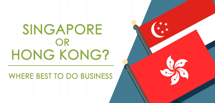 Singapore or Hong Kong? Where Best to Do Business