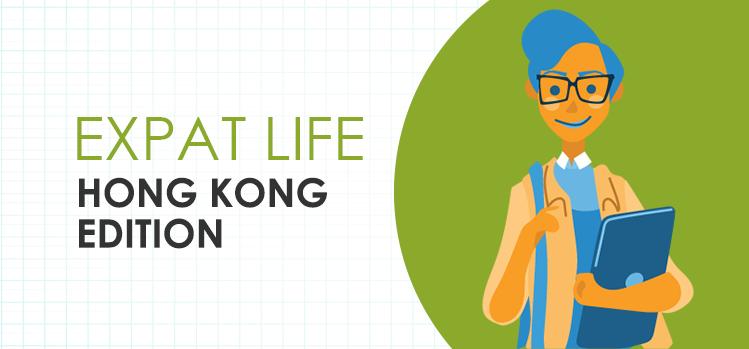 The Expat life: Hong Kong Edition