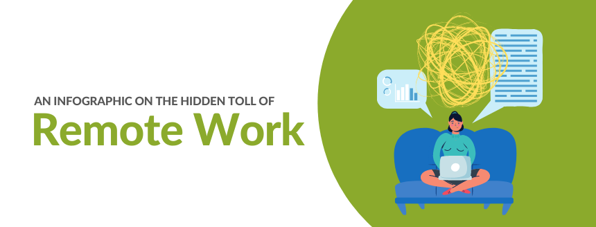 An Infographic on the Hidden Toll of Remote Work