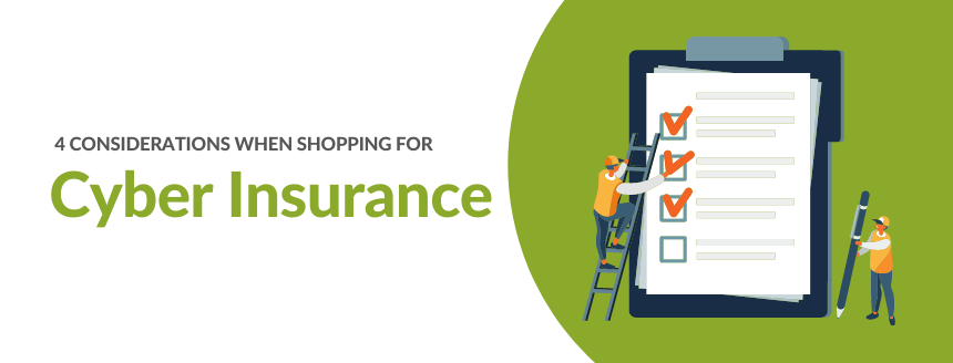 4 Factors to Consider When Buying Cybersecurity Insurance